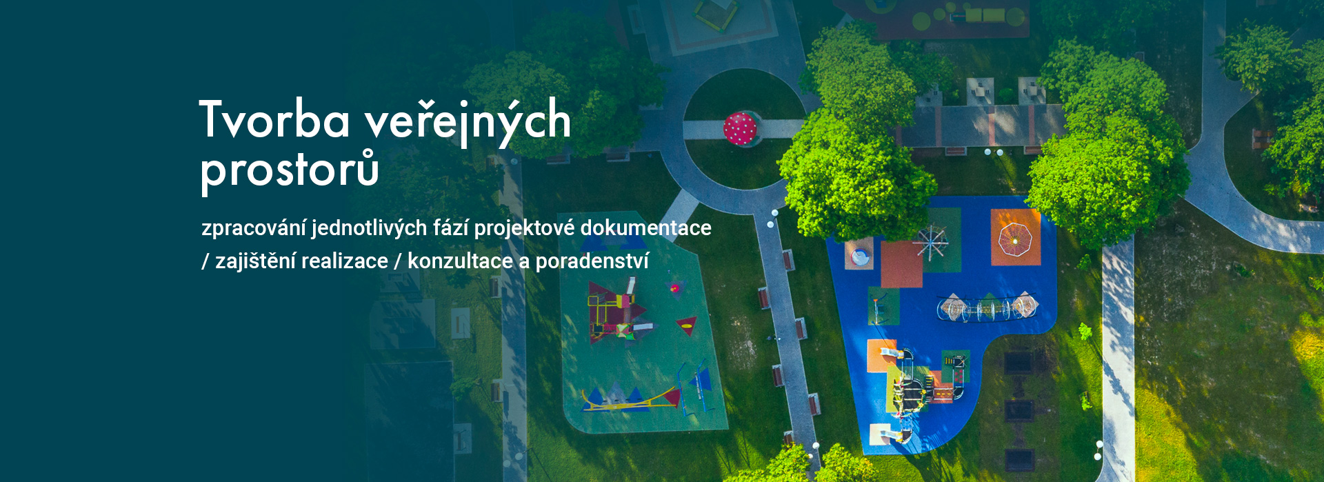 Tvorba veřejných prostorů